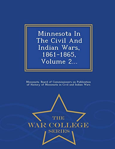 Minnesota in the Civil and Indian Wars,