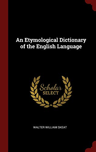 9781296491437: An Etymological Dictionary of the English Language