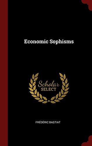 9781296492342: Economic Sophisms