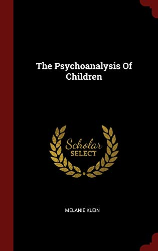 9781296492366: The Psychoanalysis Of Children