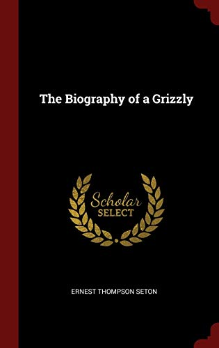 9781296492588: The Biography of a Grizzly