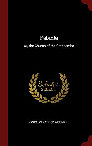 9781296493561: Fabiola: Or, the Church of the Catacombs