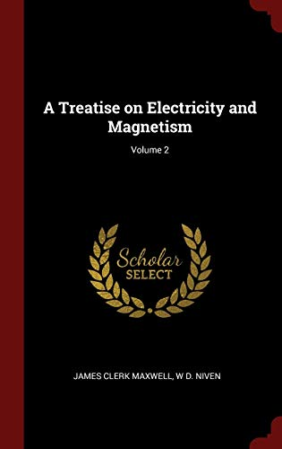 9781296494735: A Treatise on Electricity and Magnetism; Volume 2