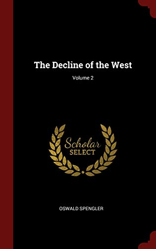 9781296494780: The Decline of the West; Volume 2