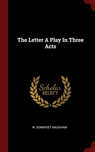 9781296495725: The Letter A Play In Three Acts