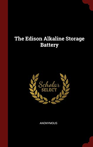 9781296495923: The Edison Alkaline Storage Battery