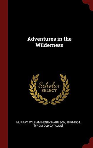 9781296499242: Adventures in the Wilderness