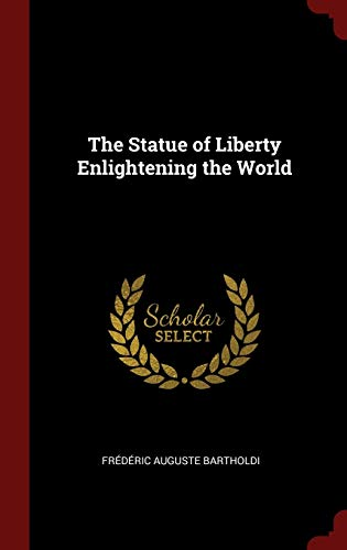 9781296499464: The Statue of Liberty Enlightening the World