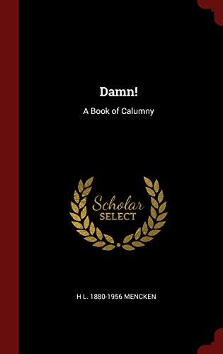 9781296500924: Damn!: A Book of Calumny