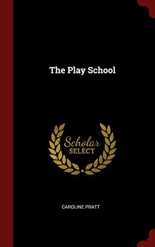 9781296501723: The Play School