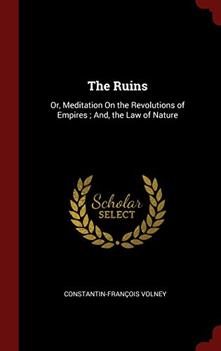 9781296504366: The Ruins: Or, Meditation On the Revolutions of Empires ; And, the Law of Nature