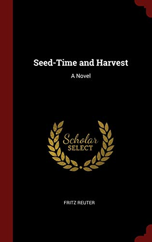 9781296506360: Seed-Time and Harvest: A Novel