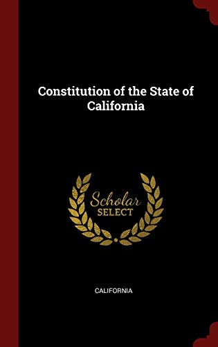 9781296506865: Constitution of the State of California