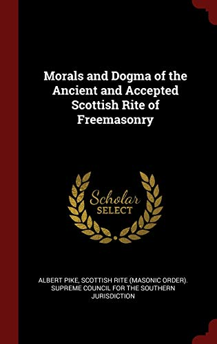 9781296510398: Morals and Dogma of the Ancient and Accepted Scottish Rite of Freemasonry