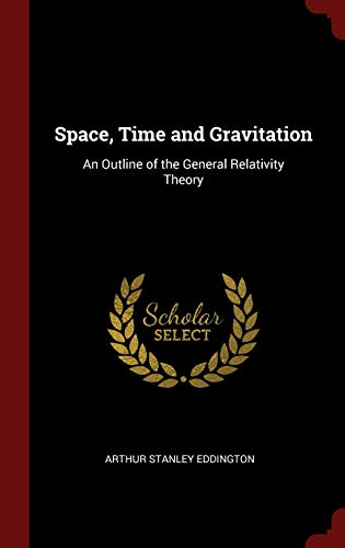 9781296513955: Space, Time and Gravitation: An Outline of the General Relativity Theory
