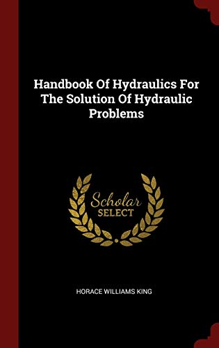 9781296515911: Handbook Of Hydraulics For The Solution Of Hydraulic Problems