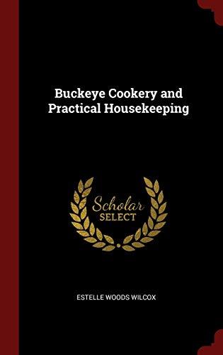 9781296518547: Buckeye Cookery and Practical Housekeeping
