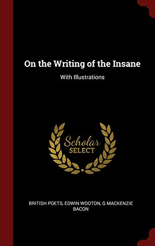 9781296519360: On the Writing of the Insane: With Illustrations