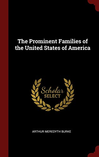 9781296521622: The Prominent Families of the United States of America