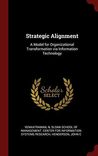 9781296522087: Strategic Alignment: A Model for Organizational Transformation via Information Technology