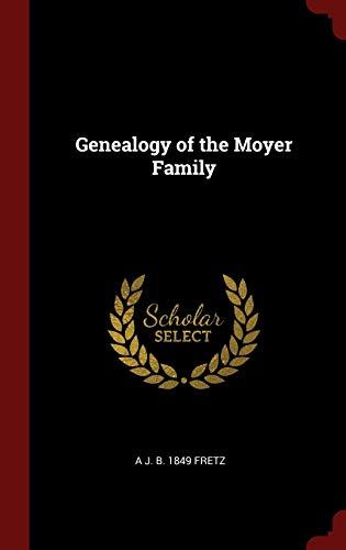 9781296523824: Genealogy of the Moyer Family