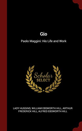 9781296525132: Gio: Paolo Maggini: His Life and Work