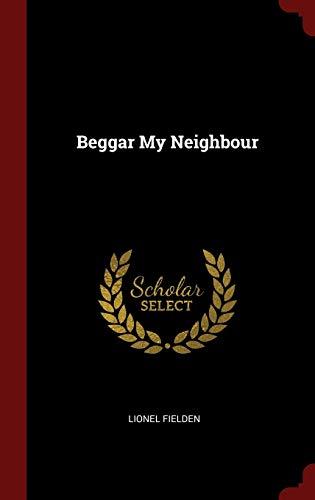 Beggar My Neighbour: Fielden, Lionel
