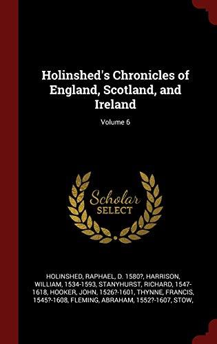 Holinshed's Chronicles of England, Scotland, and Ireland;: Holinshed, Raphael