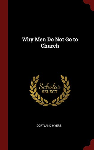 9781296538408: Why Men Do Not Go to Church