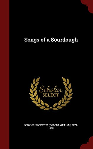 9781296549787: Songs of a Sourdough