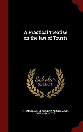 9781296550929: A Practical Treatise on the law of Trusts