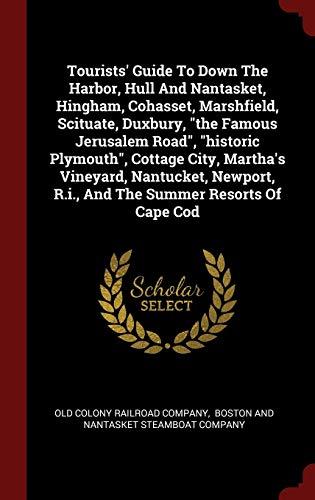 9781296552251: Tourists' Guide To Down The Harbor, Hull And Nantasket, Hingham, Cohasset, Marshfield, Scituate, Duxbury,