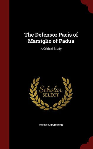9781296552695: The Defensor Pacis of Marsiglio of Padua: A Critical Study