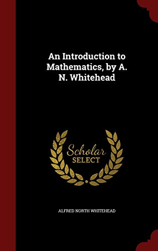 9781296567262: An Introduction to Mathematics, by A. N. Whitehead