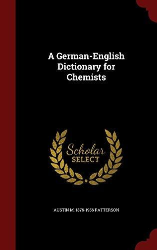 9781296567972: A German-English Dictionary for Chemists