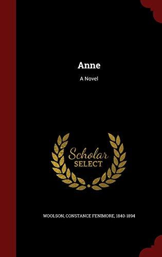 9781296569884: Anne: A Novel