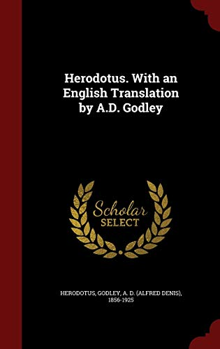 9781296575090: Herodotus. With an English Translation by A.D. Godley