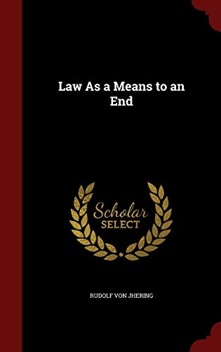 9781296592509: Law As a Means to an End