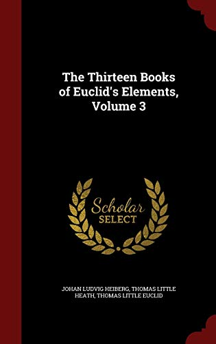 9781296595029: The Thirteen Books of Euclid's Elements; Volume 3