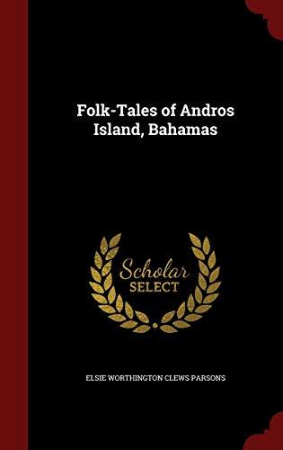 9781296597092: Folk-Tales of Andros Island, Bahamas