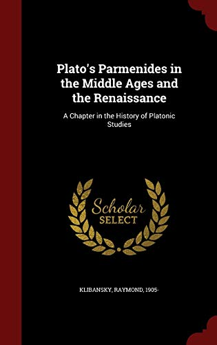 9781296618438: Plato's Parmenides in the Middle Ages and the Renaissance: A Chapter in the History of Platonic Studies