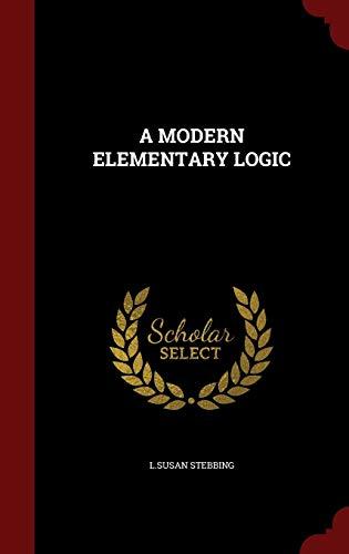 9781296619787: A MODERN ELEMENTARY LOGIC
