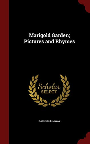 9781296635169: Marigold Garden; Pictures and Rhymes