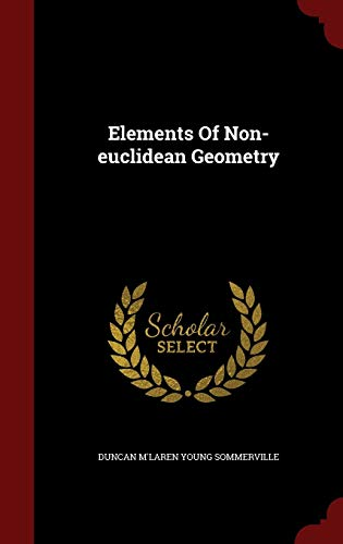 9781296636265: Elements Of Non-euclidean Geometry