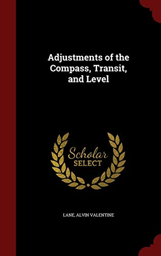 9781296639389: Adjustments of the Compass, Transit, and Level