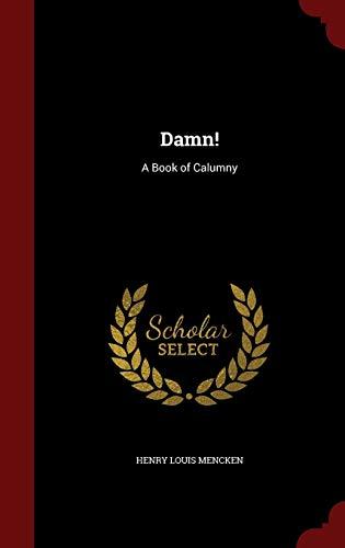 9781296643379: Damn!: A Book of Calumny