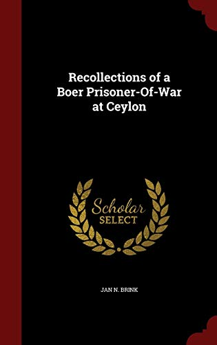 9781296645885: Recollections of a Boer Prisoner-Of-War at Ceylon