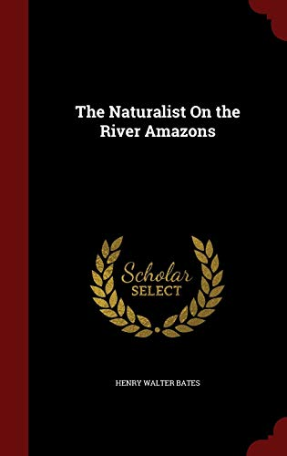 9781296655310: The Naturalist On the River Amazons