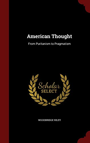 9781296663124: American Thought: From Puritanism to Pragmatism