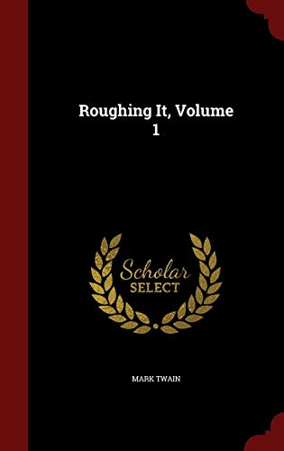 9781296667139: Roughing It, Volume 1